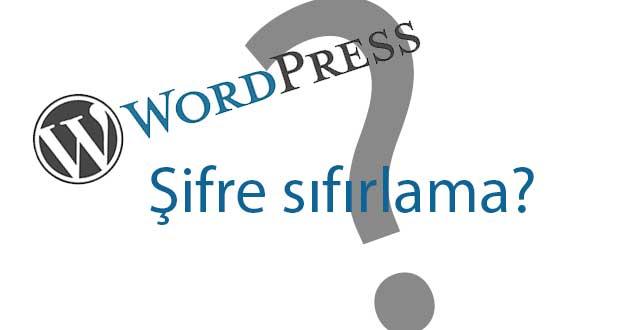 WordPress şifresi veritabanı(mysql) üzerinden nasıl sıfırlanır?
